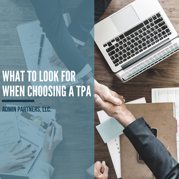 WHAT TO LOOK FOR WHEN CHOOSING A TPA