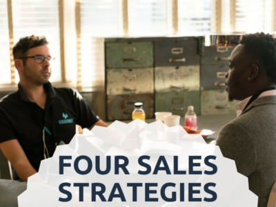 FOUR SALES STRATEGIES YOU SHOULD USE: PART 2
