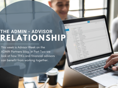 HOW ADVISORS BENEFIT FROM WORKING WITH A TPA