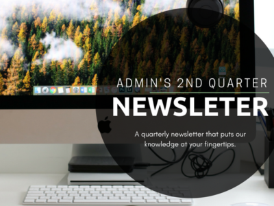 ADMIN'S 2ND QUARTER NEWSLETTER