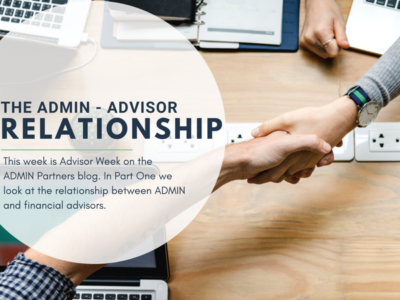 THE ADMIN – ADVISOR RELATIONSHIP
