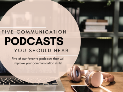 FIVE COMMUNICATION PODCASTS YOU SHOULD LISTEN TO